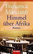 Himmel über Afrika von Francesca Marciano (2000, Taschenbuch) - Neuss, Deutschland - Himmel über Afrika von Francesca Marciano (2000, Taschenbuch) - Neuss, Deutschland