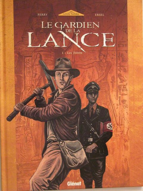 LE GARDIEN DE LA LANCE  ** TOME 1  ** REED  NEUF FERRY/ERSEL (GLENAT LOGE NOIRE)