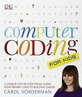 Computer Coding for Kids by Carol Vorderman (Paperback, 2014)