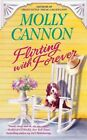 Flirting with Forever by Molly Cannon (Paperback, 2014)