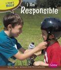 I Am Responsible by Melissa Higgins (Paperback / softback)