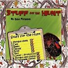 Stuff for The Hunt 9781424188505 by Chad Ferguson Paperback