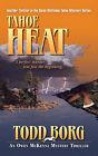 Tahoe Heat by Todd Borg (Paperback / softback, 2010)