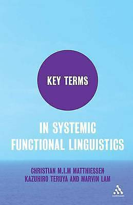 Key Terms in Systemic Functional Linguistics, Matthiessen, Christian M.I.M, Used