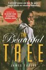 The Beautiful Tree: A Personal Journey into How the World's Poorest People are Educating Themselves by James Tooley (Paperback, 2013)