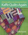 Kaffe Quilts Again by Kaffe Fassett (Paperback, 2012)