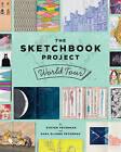 The Sketchbook Project World Tour by Sara Elands Peterman, Shane Zucker, Steven Peterman (Paperback, 2015)