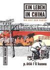 Ein Leben in China von Philippe Ôtié und Li Kunwu (2013, Taschenbuch)