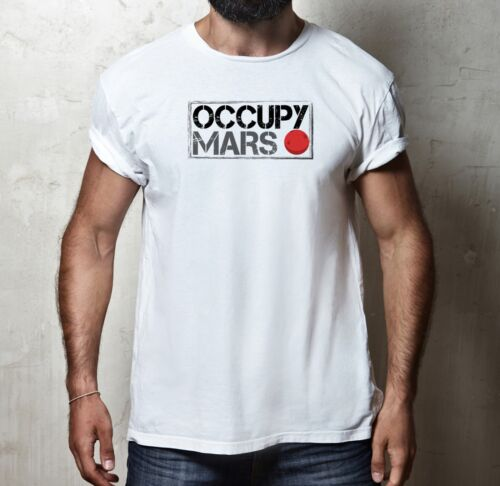 OCCUPY MARS ELON MUSK SPACE X JOE ROGAN GEEK 100/% COTTON T-SHIRT TSHIRT TEE TOP