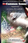 Uncommon Sense...Apparently!: A Call to Arms by Jr MR T M Ballantyne (Paperback / softback, 2011)