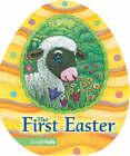 The First Easter by Jesslyn Deboer (Board book, 2005)