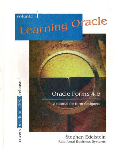 Learning Oracle Forms 4 5 : A Tutorial for Forms Designers by Stephen  Edelstein (1995, Paperback)