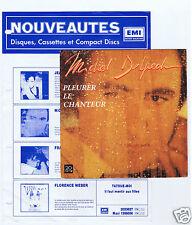 45 RPM SP MICHEL DELPECH PLEURER LE CHANTEUR + FEUILLE NOUVEAUTES