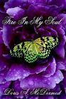 Fire in My Soul 9781425926267 by Doris A. Mcdermed Book