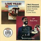 Give Thanks and Praise/Love Train by Well Pleased & Satisfied (CD, Mar-2016, Burning Sounds)