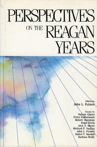 Perspectives on the Reagan Years by Palmer, Diana