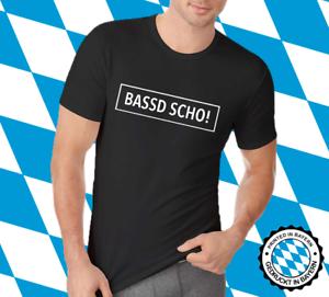 T-Shirt Bayern Bavaria bayrisch Dialekt Witzig Sprüche Humor BASSD SCHO