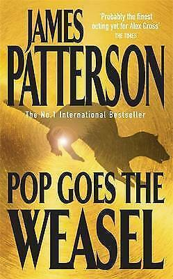 """""""AS NEW"""" Patterson, James, Pop Goes the Weasel (Alex Cross) Book"""