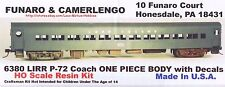 Funaro F&C 6380 LONG ISLAND Railroad LIRR P-72 COACH Passenger Car 1-PC w TRUCKS