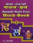 Panjabi Made Easy: Bk. 1: Work-book by J. S. Nagra (Paperback, 2008)