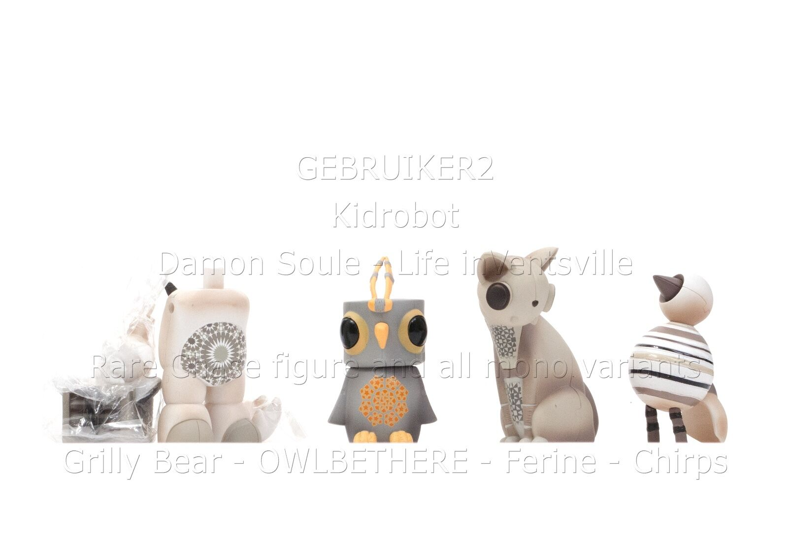 DAMON SOULE life inventsville OWLBETHERE chase rare MONO Ferine Grilly Bear D23