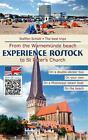 Experience Rostock von Steffen Schütt (2014, Kunststoffeinband)