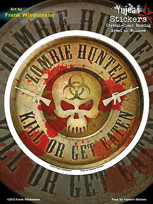 ZOMBIE HUNTER KILL OR BE EATEN SKULL GUNS VINYL STICKER//DECAL Frank Wiedemann