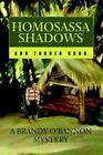 Homosassa Shadows a Brandy O'bannon Mystery 9780595344666 by Ann Turner Cook