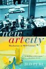 New Art City: Manhattan at Mid-Century by Jed Perl (Paperback, 2007)