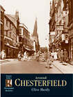 Chesterfield: Photographic Memories by Clive Hardy (Paperback, 2001)