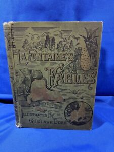 La-Fontaine-039-s-Fables-1885-Illustrated-by-Gustave-Dore-Rare-Art-Edition-HC