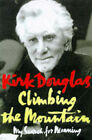 Climbing the Mountain: My Search for Meaning by Kirk Douglas (Hardback, 1997)