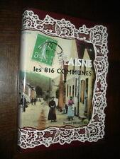 L'AISNE - Les 816 communes - Daniel Delattre 1996 - b