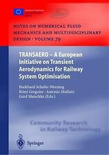 Transaero : A European Initiative on Transient Aerodynamics for Railway...