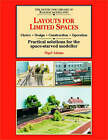 Layouts for Limited Space: Choice, Design, Construction, Operation - Practical Solutions for the Space-starved Modeller by Nigel Adams (Paperback, 1998)