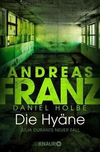 Die-Hyaene-Julia-Durant-Bd-15-von-Andreas-Franz-und-Daniel-Holbe-UNGELESEN