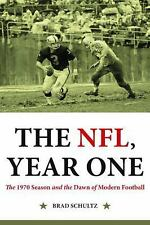 The NFL, Year One : The 1970 Season and the Dawn of Modern Football by Brad...