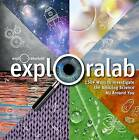 Exploralab: 150+ Ways to Investigate the Amazing Science All Around You by The Exploratorium (Hardback, 2013)
