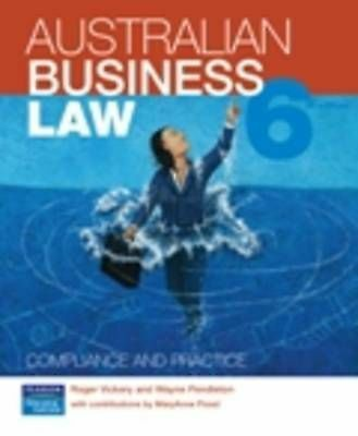 Australian Business Law: Compliance and Practice - 6th Editon by Roger Vickery,