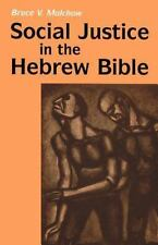 Social Justice in the Hebrew Bible: What Is New and What Is Old Religious Order