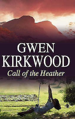 1 of 1 - Kirkwood, Gwen, Call of the Heather (Severn House Large Print), Very Good Book