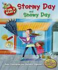 Stormy Day / Snowy Day by Anna Cunningham (Paperback, 2012)