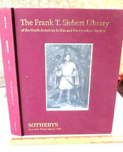 AUCTION-CATALOG-Of-FRANK-T-SIEBERT-LIBRARY-1999-Illustrated
