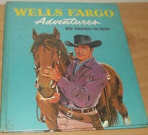 Wells-Fargo-AdventuresTelevision-Jim-Hardie1961-Purnell-H-B