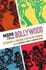 More Than Bollywood: Studies in Indian Popular Music by Oxford University Press Inc (Paperback, 2013)