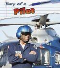 Pilot by Angela Royston (Hardback, 2013)