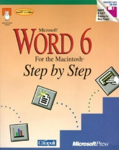 Microsoft Word 6 for the Macintosh Step by Step by Catapult, Inc. Staff