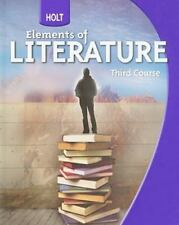 Holt Elements of Literature: Holt Elements of Literature : Student Edition Grade 9 Third Course 2009 (2009, Hardcover)