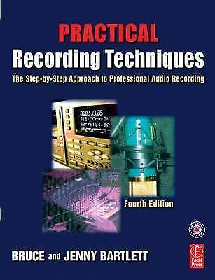 1 of 1 - Practical Recording Techniques, Fourth Edition: The step-by-step-ExLibrary