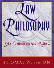 Law and Philosophy: An Introduction with Readings, , Simon, Thomas W., Very Good